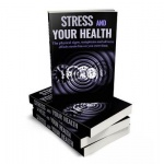 Stress and Your Health - PLR Mega Pack