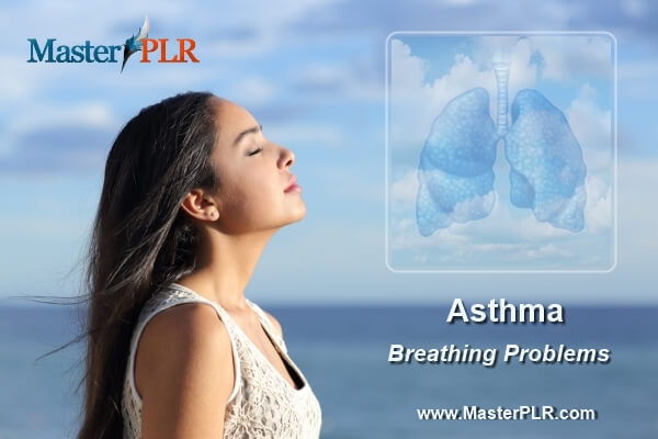 Asthma Breathing Problems PLR Pack