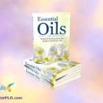 Essential Oils PLR Articles, Infographic, eCover