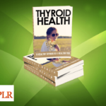 Thyroid Health PLR Articles, Infographics & More!