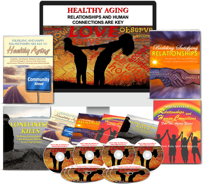 Healthy Aging - Relationships Are Key PLR + BONUSES!