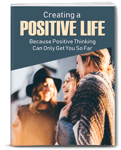 Creating a Positive Life PLR eBook
