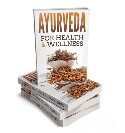 Ayurveda for Health and Wellness eBook PLR