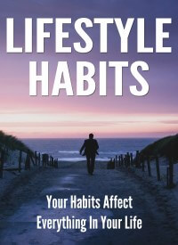 Habits PLR Special - Lifestyle Habits