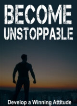 Become Unstoppable PLR - Winning Attitude Image